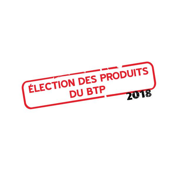 Votez à l'Election des Produits du BTP 2018 !
