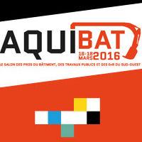 Aquibat, un salon multispécialiste : L'ÉVÉNEMENT INCONTOURNABLE DU BTP LES 16, 17 ET 18 MARS 2016